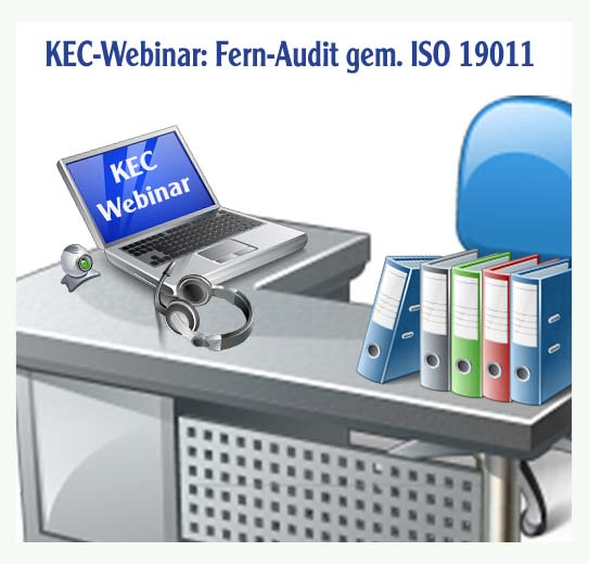 KEC-Webinar: Fern-Audit gem. ISO 19011